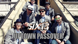 Six13 – Uptown Passover
