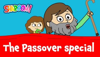 The Passover Shaboom! Special – What's Different About Tonight?