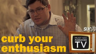Six13: Curb Your Enthusiasm: Must See Passover TV (Part 2 of 4)